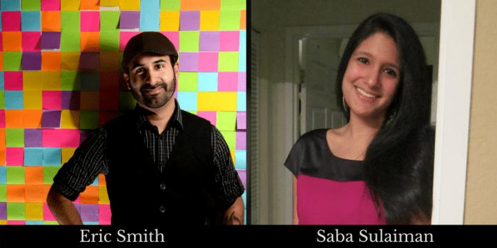 Eric Smith and Saba Sulaiman