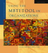 Book cover for Using the MBTI Tool in Organizations