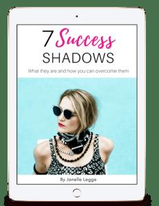 7 success shadows