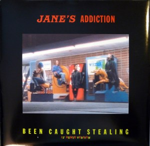 "Been Caught Stealing Limited Edition 12"" Vinyl Cover"