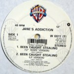 "Been Caught Stealing UK 12"" Vinyl Side 1"