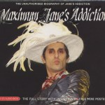 Maximum Jane's Addiction Slip Case Front