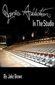 Jane's Addiction: In The Studio