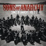 Songs of Anarchy: Vol 2