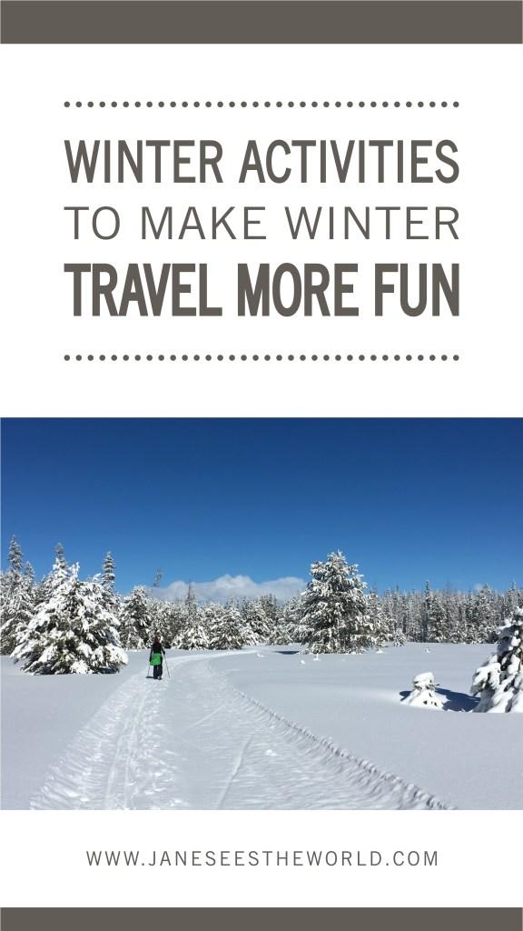 Winter travel activities pinterest