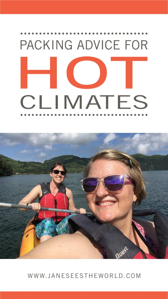 packing advice hot climates women travelers
