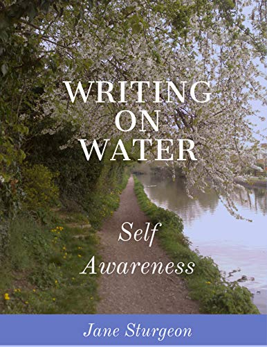 Jane Sturgeon 'Writing On Water: Self Awareness'