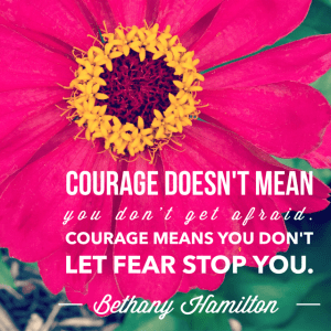 Inspirational Quote About Courage and Fear