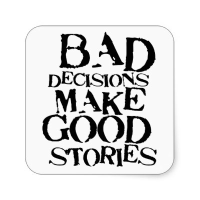 bad-decision-quotes-funny-30
