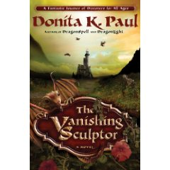 The Vanishing Sculptor, by Donita K. Paul