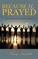 Because We Prayed, by Mary Haskett