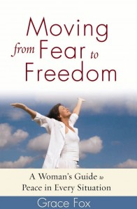 Moving from Fear to Freedom, by Grace Fox
