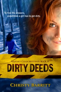 Dirty Deeds, by Christy Barritt