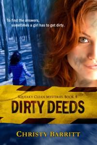 Dirty Deeds, by Christy Barritt