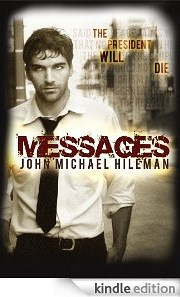 Messages, by John Michael Hileman