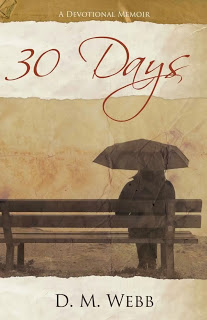 30 Days: A Devotional Memoir