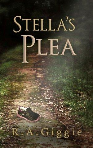 Stella's Plea, by R A Giggie