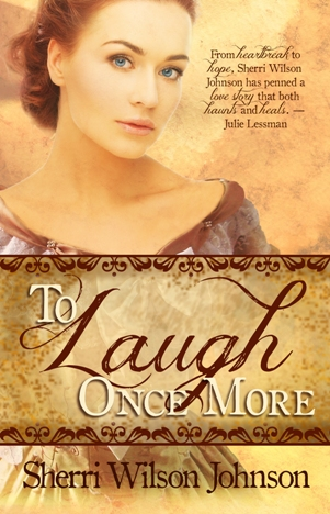 To Laugh Once More, by Sherri Wilson Johnson