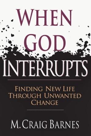 When God Interrupts, by M. Craig Barnes