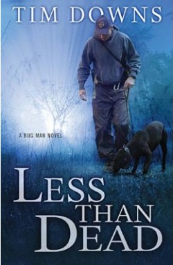Less than Dead, by Tim Downs
