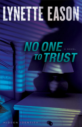 No One to Trust, by Lynette Eason