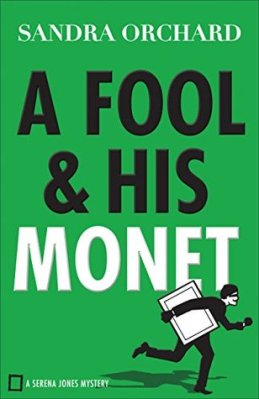 A Fool and His Monet, by Sandra Orchard