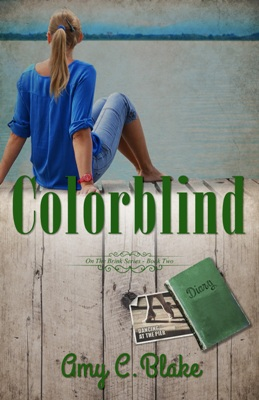 Colorblind, by Amy C. Blake