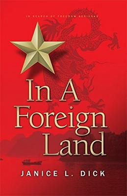 In a Foreign Land, by Janice L. Dick