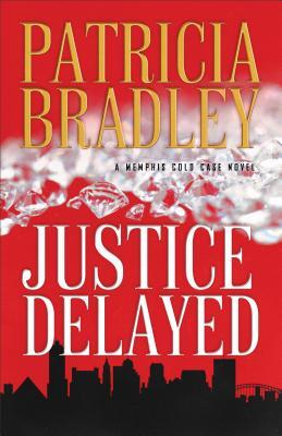 Justice Delayed, by Patricia Bradley