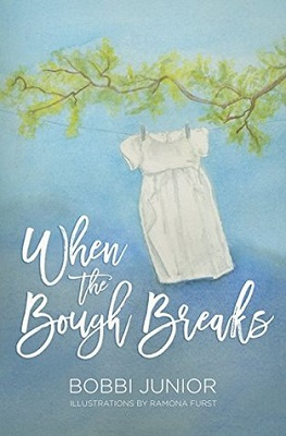 When the Bough Breaks, by Bobbi Junior #bookreview #memoir #grief