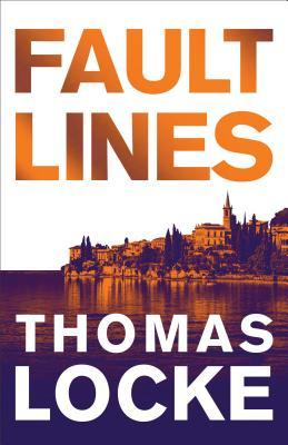 Fault Lines, by Thomas Locke. Prequel novel to the Fault Lines series. #technothriller #cleanreads