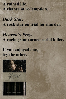 No one's too far gone for redemption. If you liked Dark Star, try Heaven's Prey.