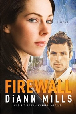 Firewall, by DiAnn Mills | Christian suspense