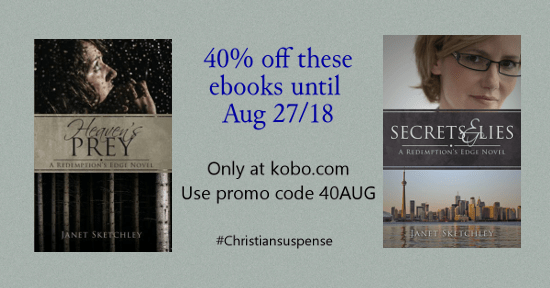 Use promo code 40AUG for 40% off Heaven's Prey and Secrets and Lies at Kobo.com - ends Aug 27/18.