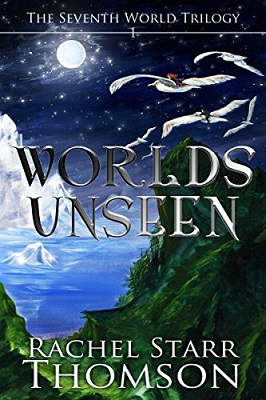 Worlds Unseen, by Rachel Starr Thomson #Christianfiction #fantasy