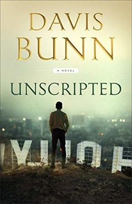Unscripted, a novel by Davis Bunn