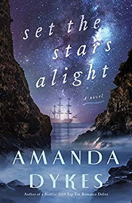 Set the Stars Alight, by Amanda Dykes