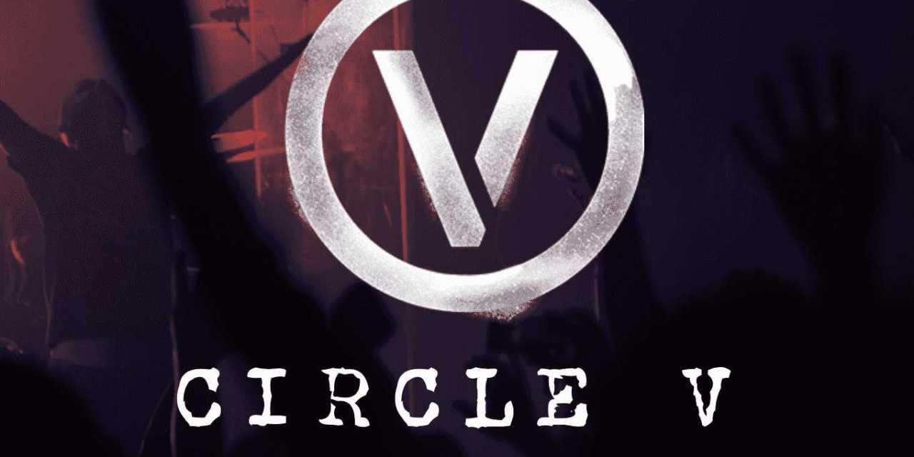 Get Your Tickets: Circle V Hits LA Nov 18!