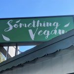 """Is There """"Something Vegan"""" at This Restaurant??"""