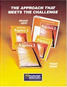 Prentice Hall ALGEBRA 1 -  A High School Algebra Program