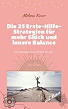 Meine erste Buchrezension: Die 25 Erste-Hilfe-Strategien für mehr Glück und innere Balance – von Melanie Kocer
