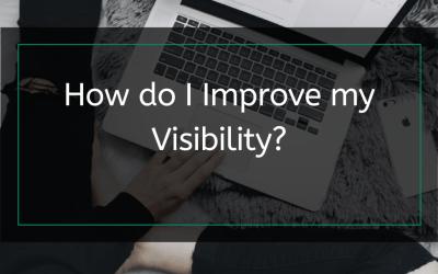 How Do I Improve My Visibility?