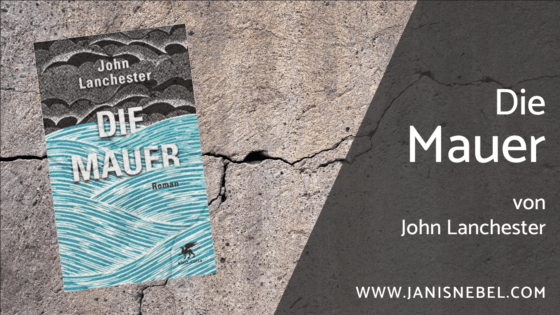 Blogtitelbild: Die Mauer von John Lanchester