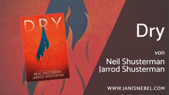 Dry von Neil Shusterman