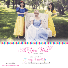 This is an ad I did for frOlic, a family magazine in Ozark, Missouri. As You Wish hosts parties with Disney princesses.