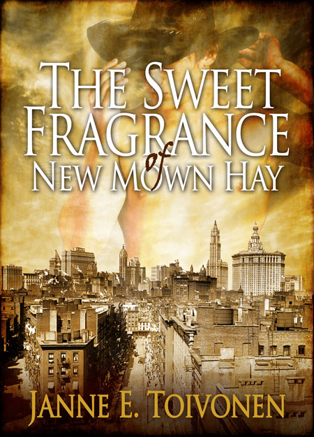 The Sweet Fragrance of New-Mown Hay