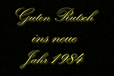 Guten Rutsch ins neue Jahr 1984 (450×300px)