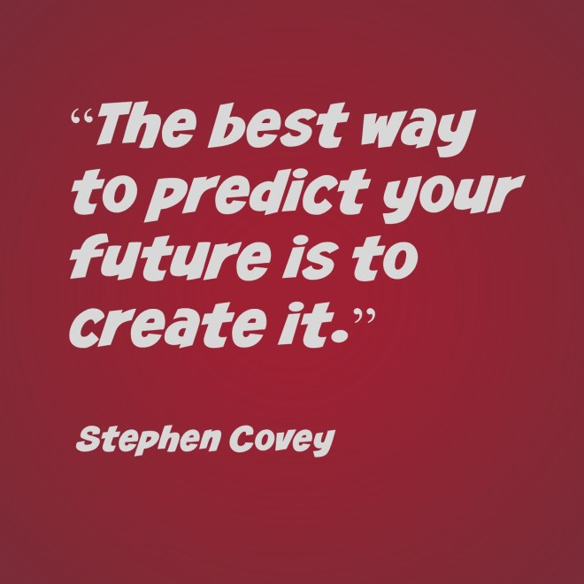 """This is a dark red square with the quote: """"The best way to predict your future is to create it."""" by Stephen Covey"""