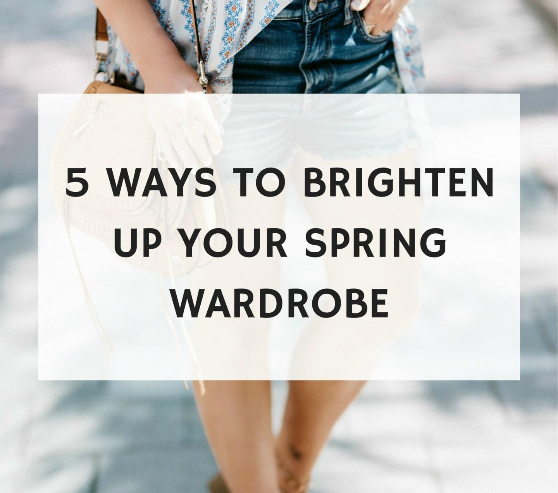ways to brighten up your spring look