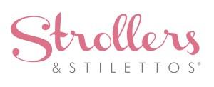 Strollers & Stilettos